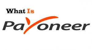 What Is Payoneer | How Does Payoneer Work