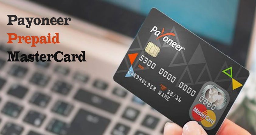 How to Sign Up for Payoneer Prepaid MasterCard