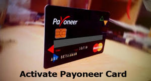 Activate Payoneer Card - Open a Payoneer Account