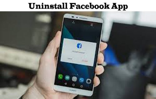 How to Uninstall Facebook App