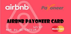 Airbnb Payoneer Card - How to Apply