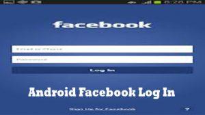 Android Facebook Log In - Facebook Login