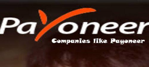 Companies like Payoneer - Payoneer Alternatives