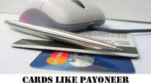 Cards like Payoneer - Payoneer Card Alternatives