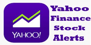 Yahoo Finance Stock Alerts - Yahoo Stocks