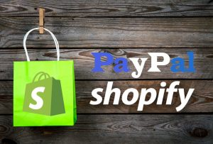 Shopify PayPal - Set up PayPal Payment on Shopify
