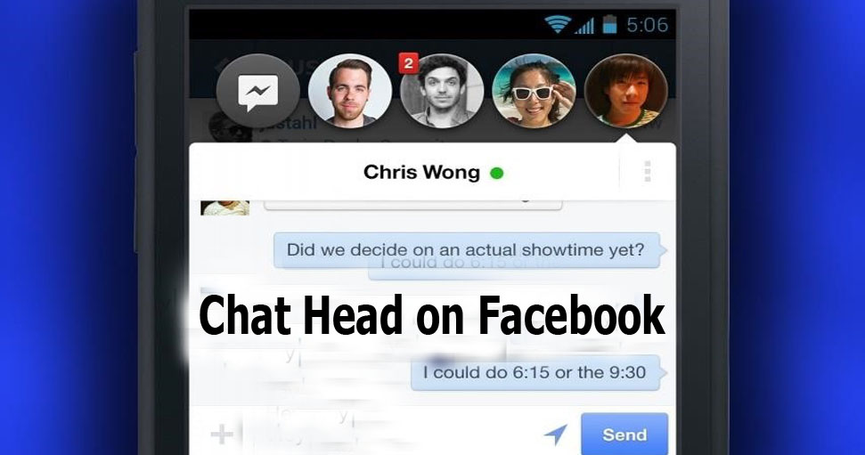 Chat Head on Facebook - Turn On Chat Heads