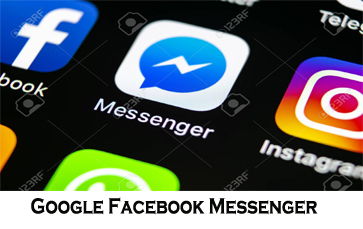Google Facebook Messenger - All You Need to Know