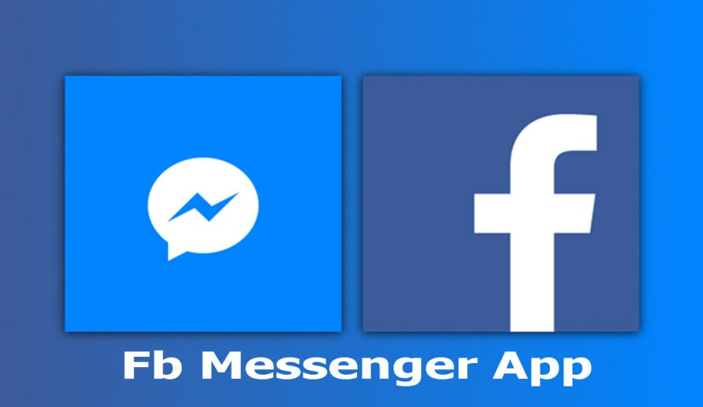 Fb Messenger App - Download Facebook Messenger