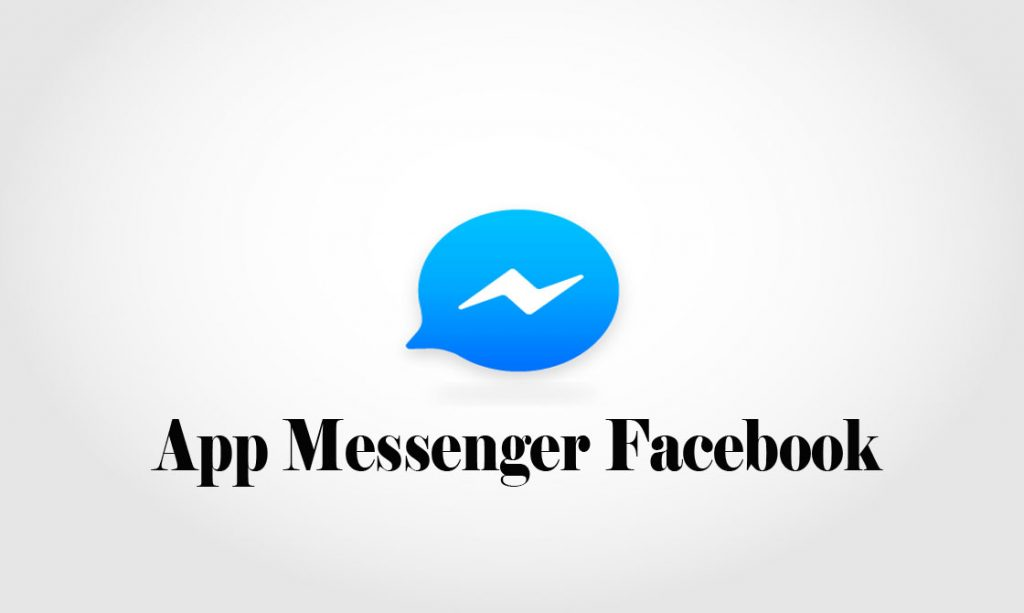 App Messenger Facebook - Facebook Chat