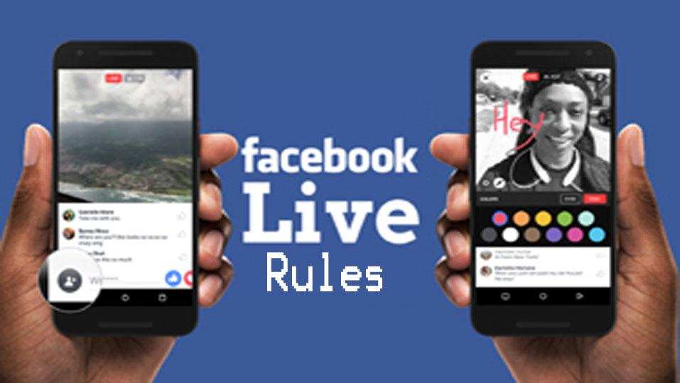 Facebook Live Rules – Facebook Live