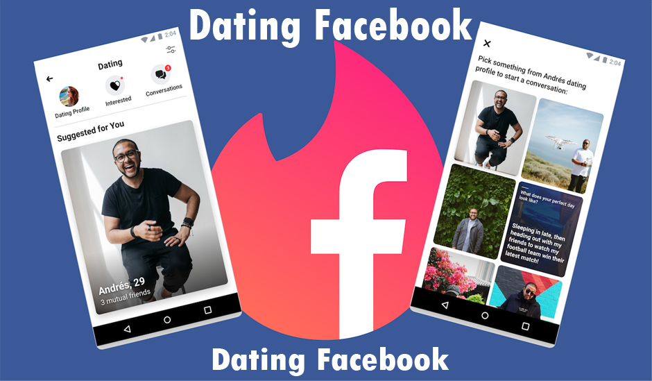 Dating Facebook - Facebook Dating | Dating on Facebook