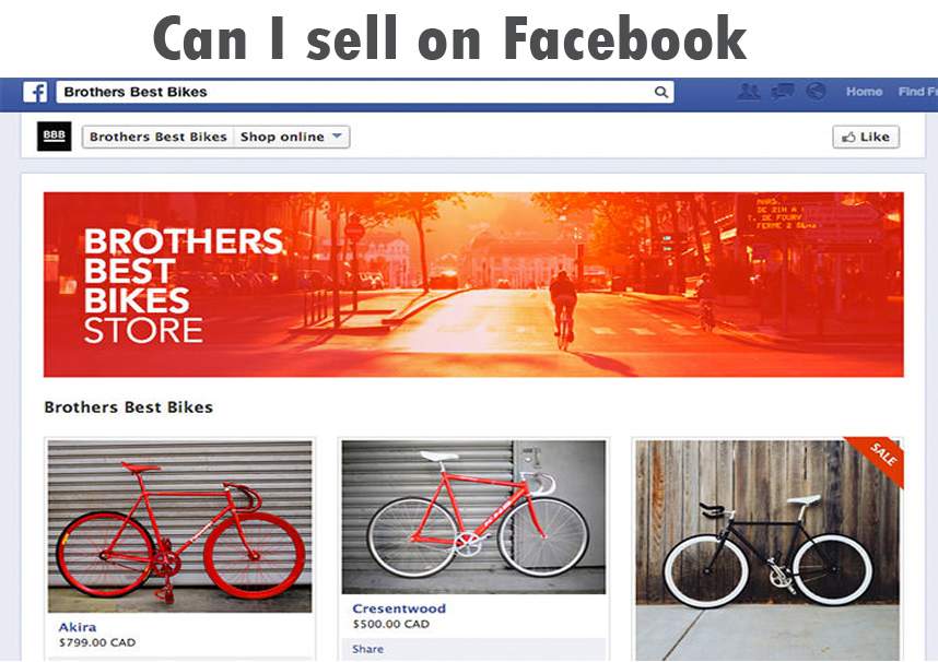 Can I sell on Facebook - Ways to Sell to Facebook