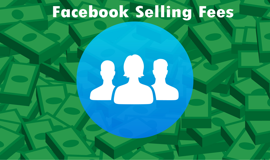 Facebook Selling Fees - Sell on Facebook by Running Ads