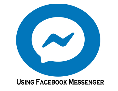 Using Facebook Messenger - Facebook Messenger App