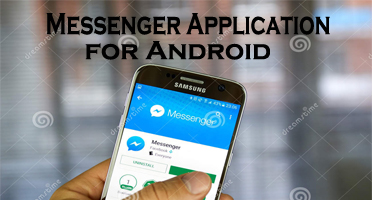 Messenger Application for Android