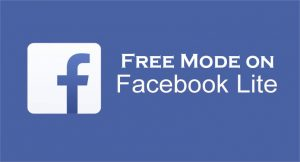 Free Mode on Facebook Lite - Facebook Apps