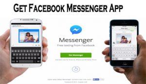 Get Facebook Messenger App - Facebook Messenger