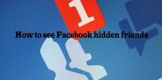 How to see Facebook hidden friends - Find Hidden Friends on Facebook