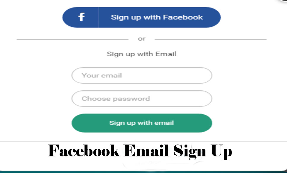 Facebook Email Sign Up - New Facebook Account