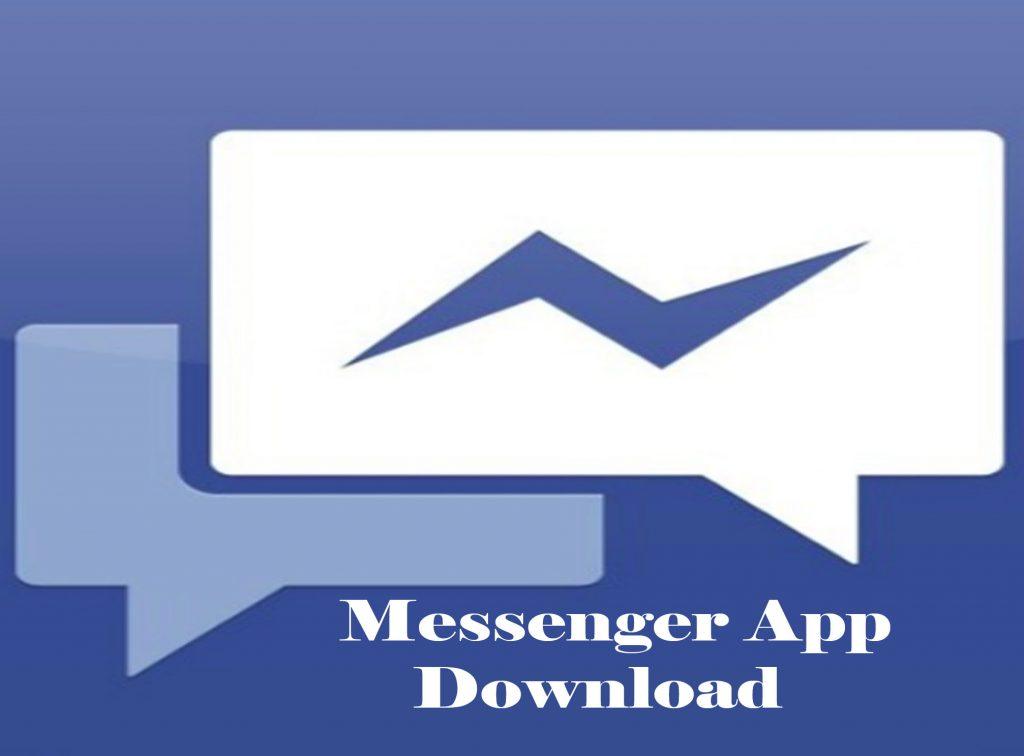 Messenger App Download - Facebook Messenger App