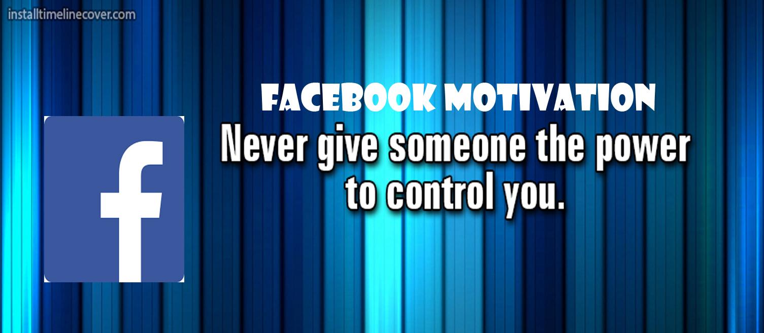 Facebook Motivation - www.Facebook.com