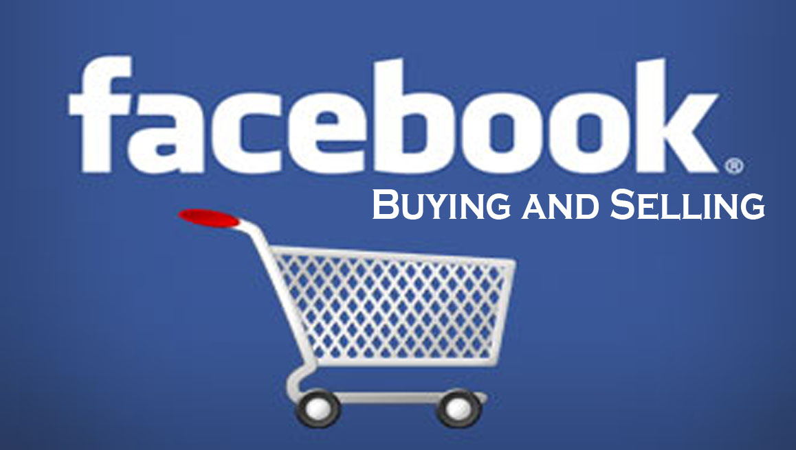Facebook Buying and Selling - Facebook Groups