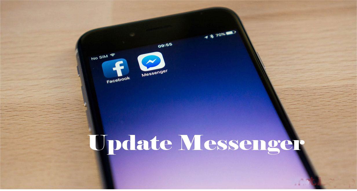 Update Messenger - Facebook Messenger