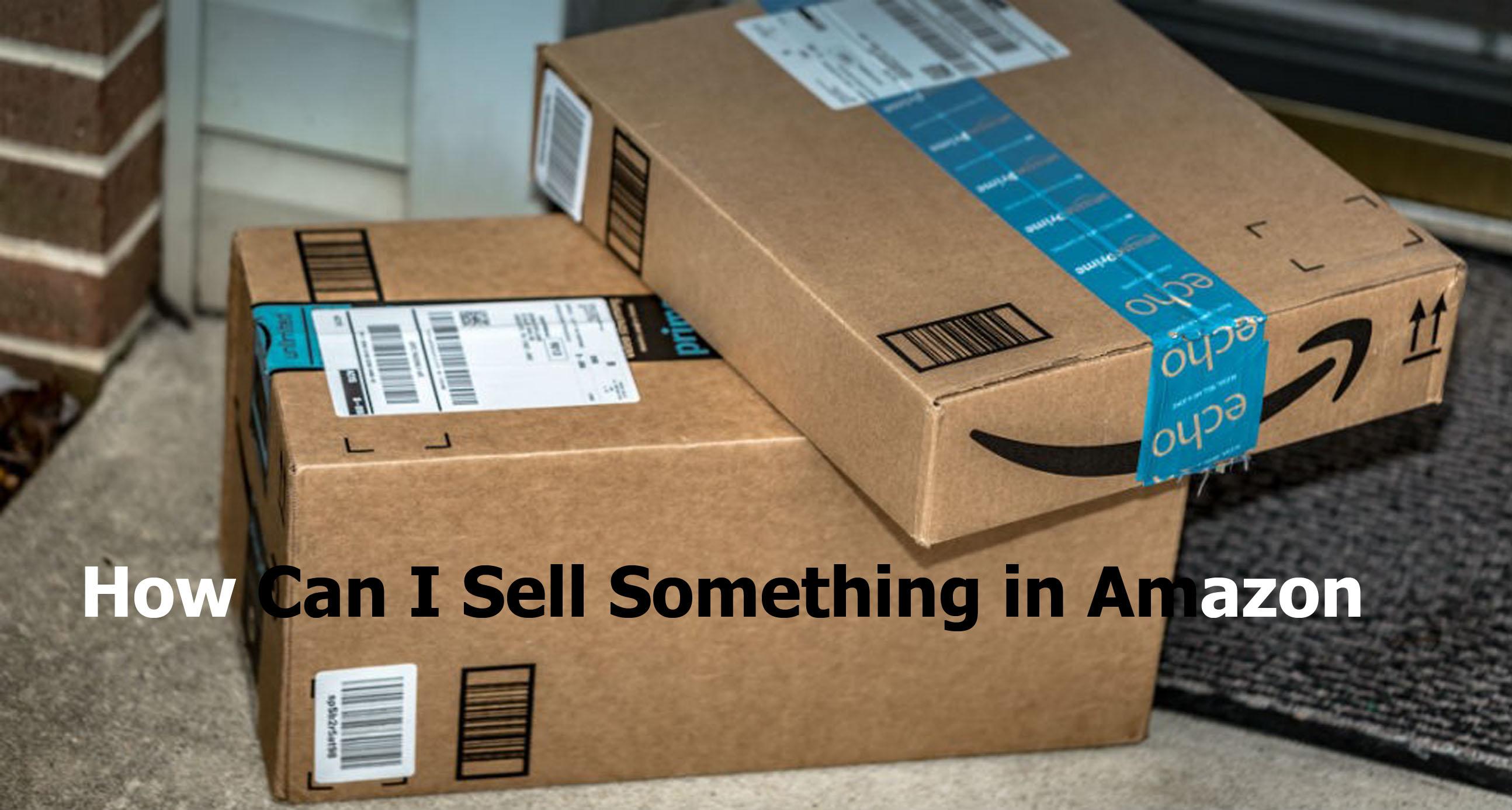 how do i sell something on amazon