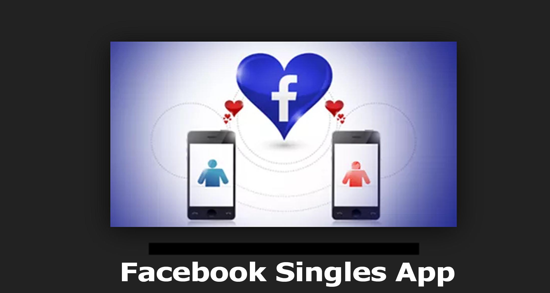 Facebook Singles App - Dating Apps on Facebook   Makeover Arena