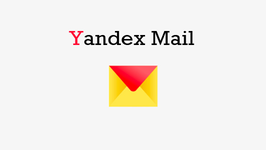 Yandex Mail - How to Use An Amazing Yandex Mail for free - Yandex ...