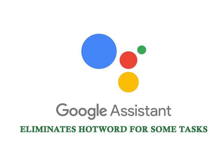 Shortcut Test by Google Assistant Eliminates Hotword for Some Tasks